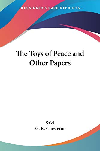 9781417922611: The Toys of Peace and Other Papers