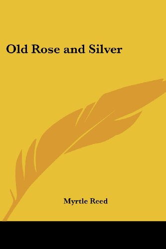 9781417923632: Old Rose and Silver
