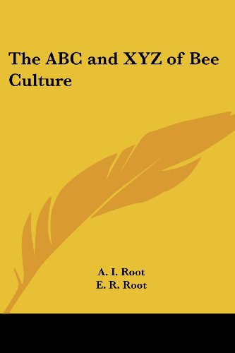 9781417924271: The ABC and XYZ of Bee Culture