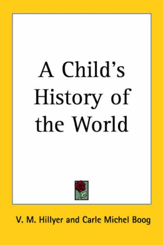 9781417924554: A Child's History of the World