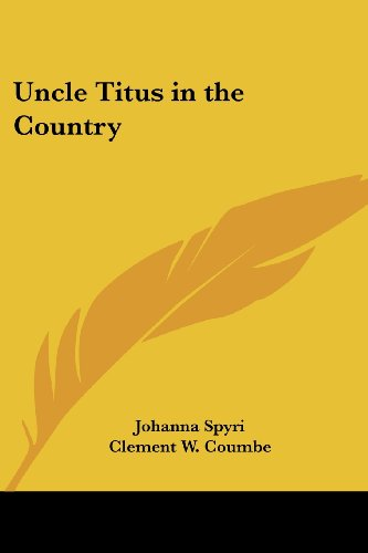 9781417925216: Uncle Titus in the Country