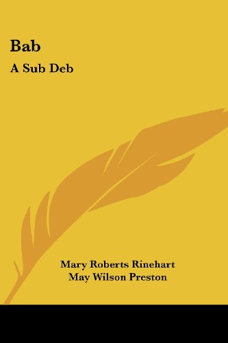 Bab: A Sub Deb (9781417925971) by Mary Roberts Rinehart