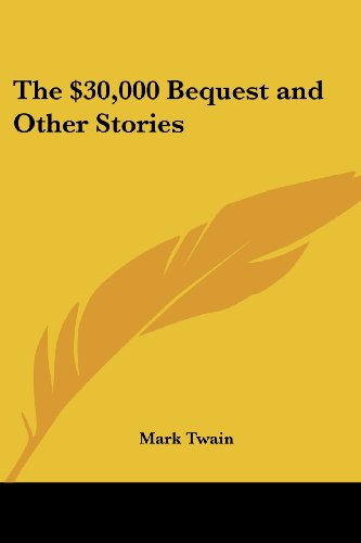 9781417926053: The $30,000 Bequest and Other Stories