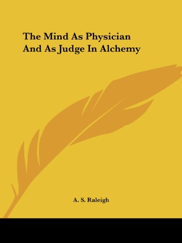 9781417927579: The Mind As Physician And As Judge In Alchemy