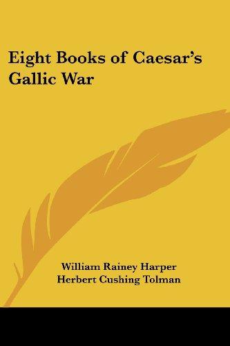 9781417927999: Eight Books of Caesar's Gallic War
