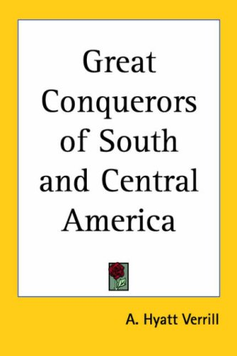 9781417928231: Great Conquerors of South And Central America