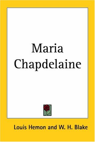 9781417928651: Maria Chapdelaine