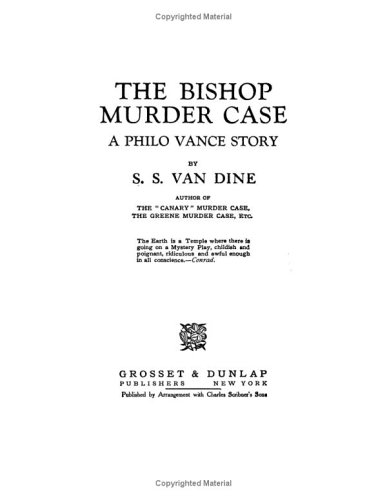 THE BISHOP MURDER CASE: Van Dine, S.S.