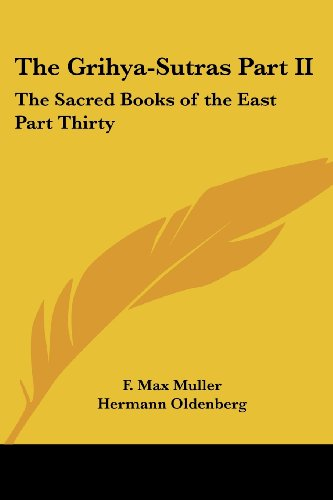 9781417930289: The Grihya-Sutras Part II: The Sacred Books of the East Part Thirty