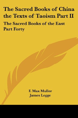 9781417930357: The Sacred Books of China the Texts of Taoism Part II: The Sacred Books of the East Part Forty