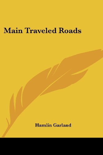 9781417930913: Main Traveled Roads