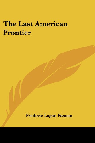 9781417930999: The Last American Frontier