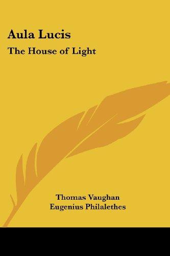 9781417932269: Aula Lucis: The House of Light
