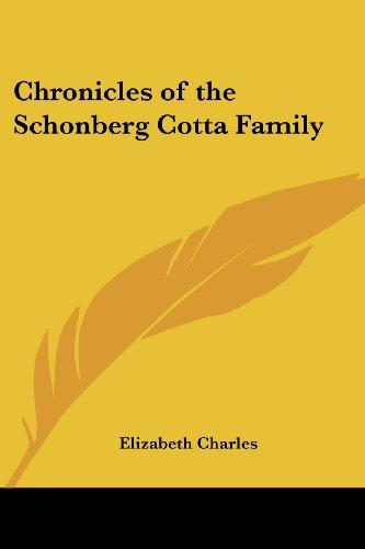 9781417934577: Chronicles of the Schonberg Cotta Family