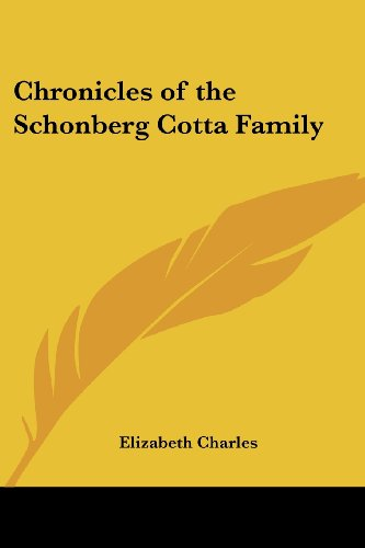 9781417934577: Chronicles of the Schonberg Cotta Family