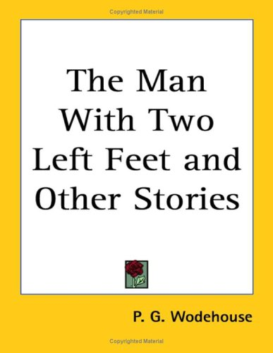 9781417934768: The Man With Two Left Feet and Other Stories
