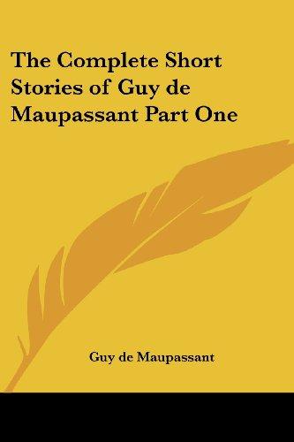 9781417936144: The Complete Short Stories of Guy de Maupassant