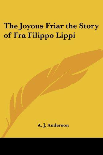 9781417936649: The Joyous Friar the Story of Fra Filippo Lippi