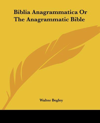 9781417936670: Biblia Anagrammatica Or The Anagrammatic Bible