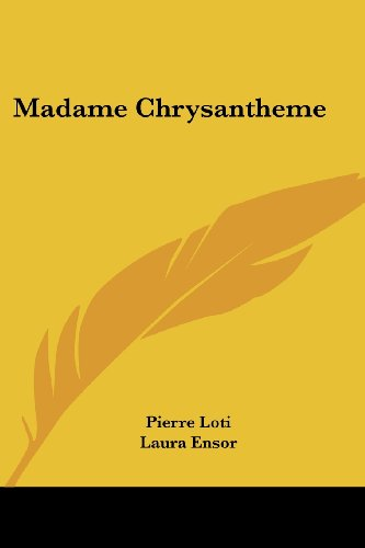 9781417938636: Madame Chrysantheme
