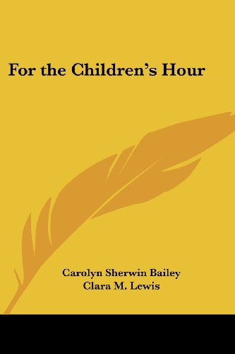 9781417938865: For the Children's Hour
