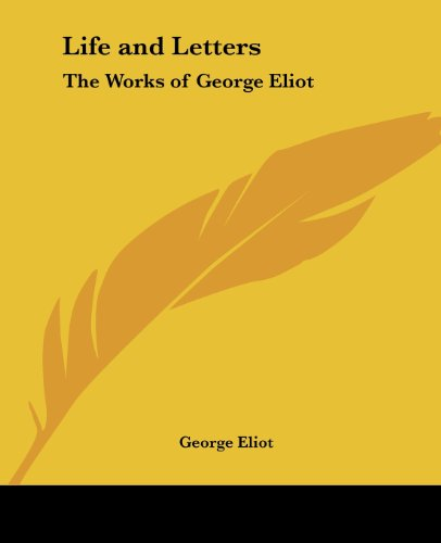 9781417939152: Life and Letters: The Works of George Eliot