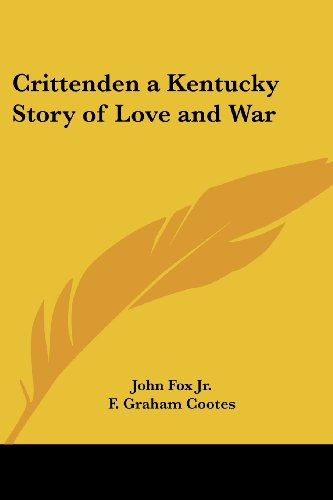 9781417939244: Crittenden: A Kentucky Story Of Love And War