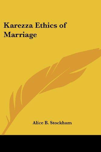 Karezza Ethics of Marriage: Stockham