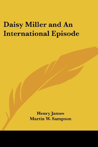9781417941049: Daisy Miller and an International Episode