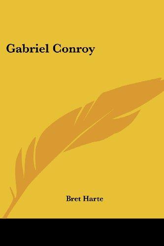9781417942671: Gabriel Conroy