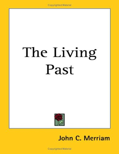 9781417942701: The Living Past
