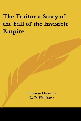 9781417943708: The Traitor a Story of the Fall of the Invisible Empire