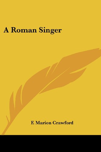 A Roman Singer (1417945249) by F. Marion Crawford