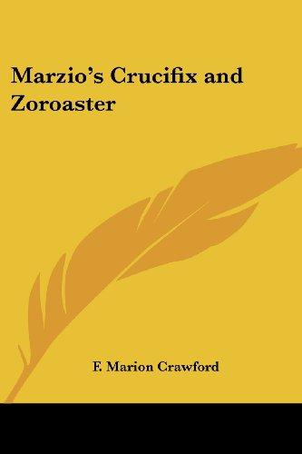 9781417945399: Marzio's Crucifix and Zoroaster