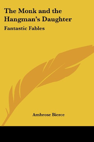 9781417945474: The Monk and the Hangman's Daughter: Fantastic Fables