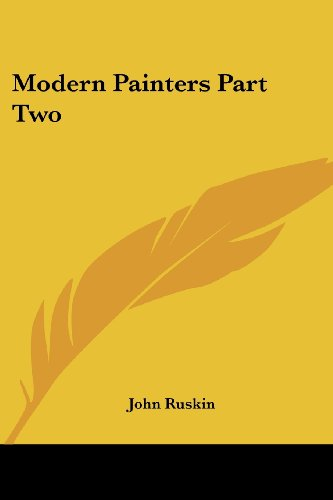 Modern Painters Part Two (1417945494) by Ruskin, John