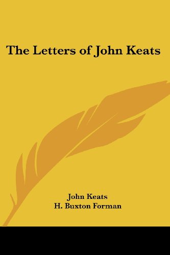 9781417945634: The Letters of John Keats