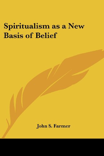 9781417945733: Spiritualism as a New Basis of Belief