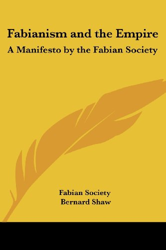 9781417946525: Fabianism and the Empire: A Manifesto by the Fabian Society