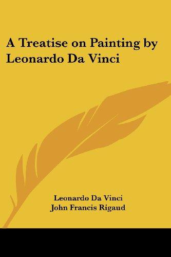 9781417948352: A Treatise on Painting by Leonardo Da Vinci