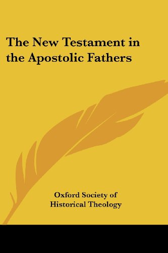 9781417949588: The New Testament in the Apostolic Fathers