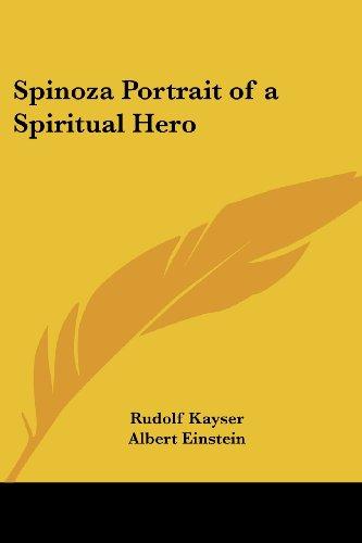 9781417949953: Spinoza Portrait of a Spiritual Hero