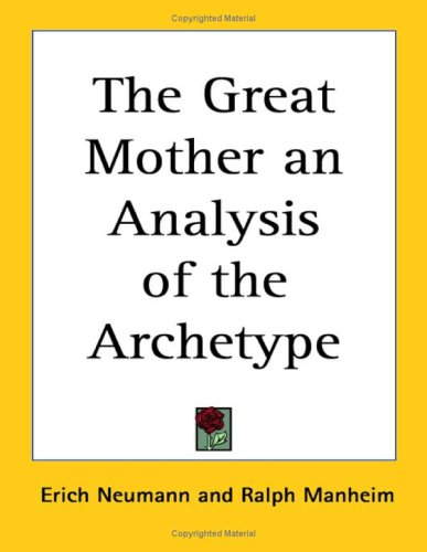 9781417950072: The Great Mother an Analysis of the Archetype
