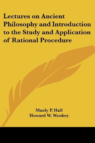 9781417950126: Lectures on Ancient Philosophy and Introduction to the Study and Application of Rational Procedure