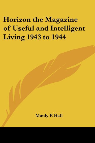 9781417950133: Horizon the Magazine of Useful and Intelligent Living 1943 to 1944