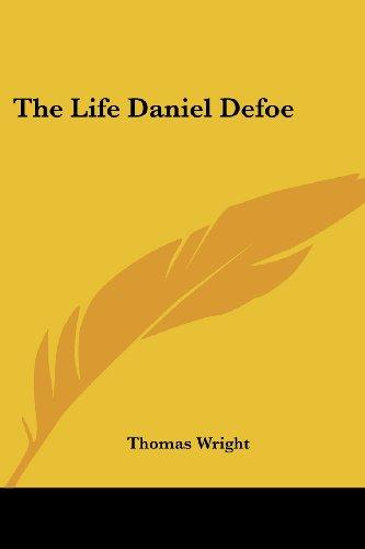9781417951901: The Life Daniel Defoe