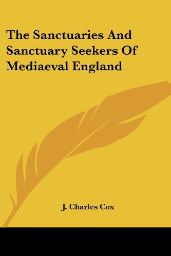 9781417952359: The Sanctuaries And Sanctuary Seekers Of Mediaeval England