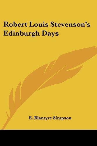 9781417956319: Robert Louis Stevenson's Edinburgh Days