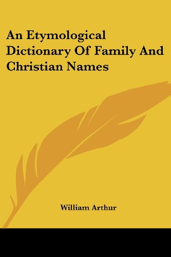 9781417956814: An Etymological Dictionary Of Family And Christian Names