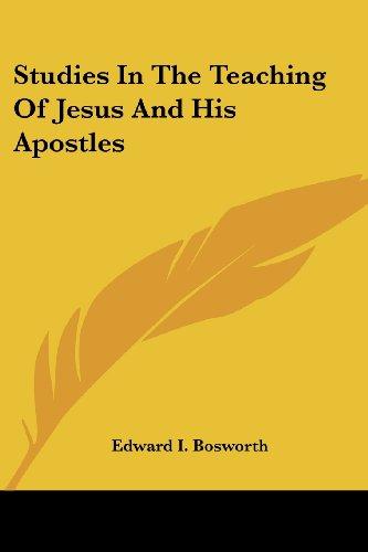 9781417957484: Studies In The Teaching Of Jesus And His Apostles